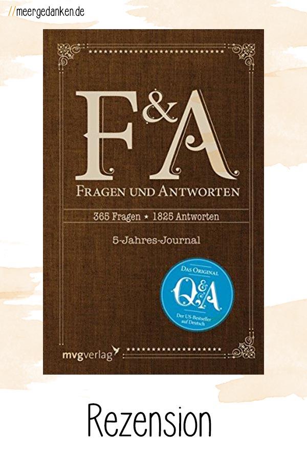 365 Fragen und 1825 mögliche Antworten. Ein Buch für alle, die nie Tagebuch schreiben sich aber trotzdem erinnern wollen.