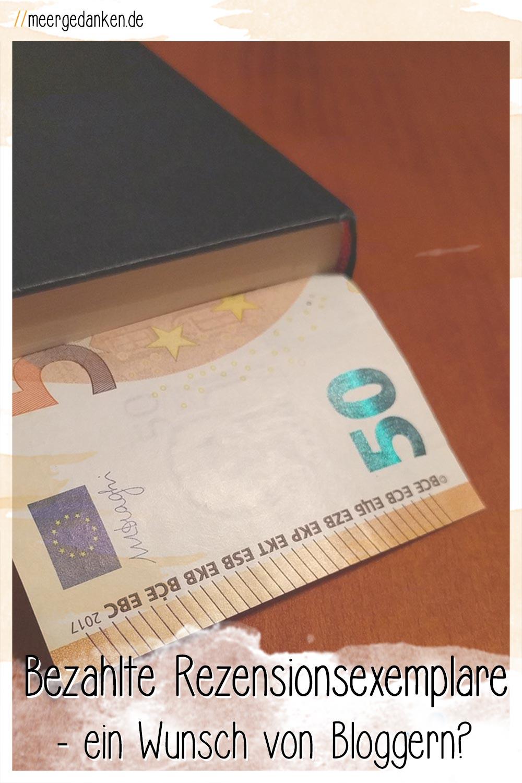 Rezensionsexemplare, gern gesehen bei Buchbloggern. Doch wie sieht es mit einer zusätzlichen Bezahlung aus, ist die von Buchbloggern gewünscht?