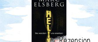 Helix von Marc Elsberg ist ein interessanter Genetik-Thriller, der aber auf Grund der Thematik nicht vollkommen überzeugen kann.