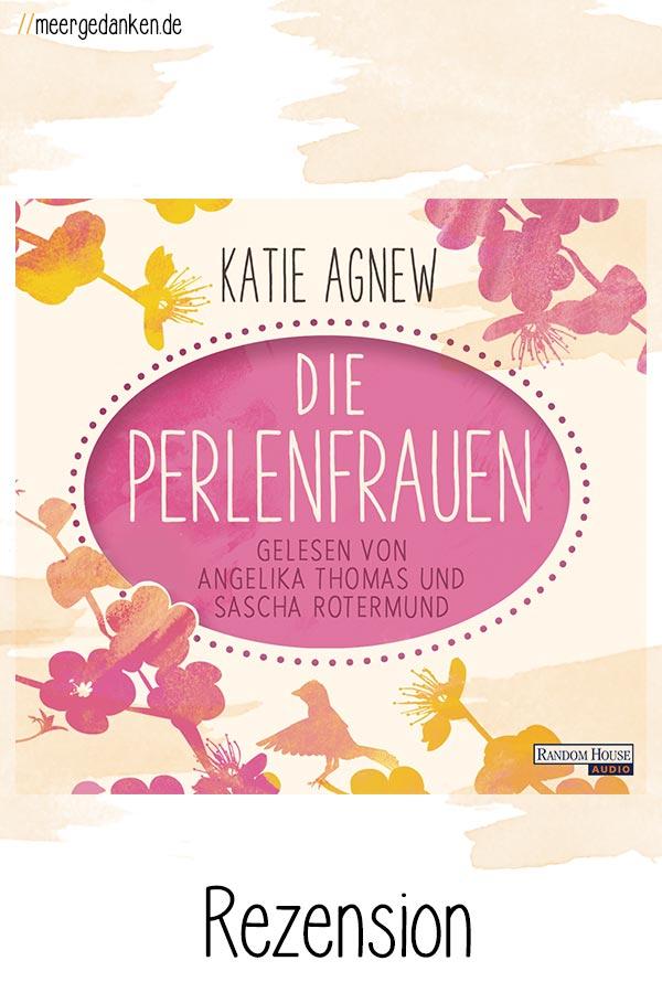 Die Perlenfrauen von Katie Agnew ist sehr gefühlvoll und gleichzeitig so spannend und interessant, das man gar nicht mehr mit dem Hören aufhören mag.