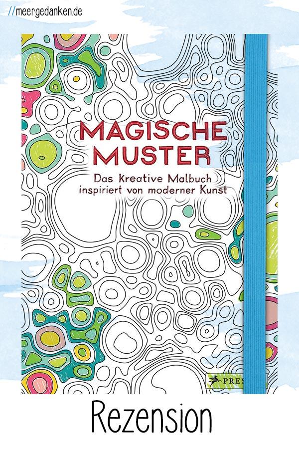 """Das Ausmalbuch """"Magische Muster"""" von Delphine Badreddine und Jean-Baptiste Berthezène eignet sich um die Hände zu beschäftigen, während die Gedanken kreisen."""