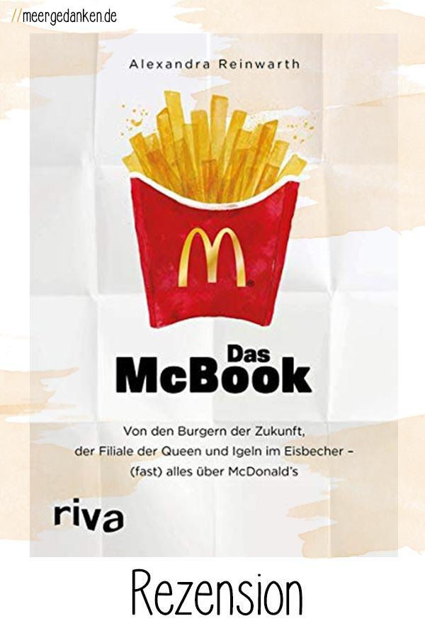 Das McBook von Alexandra Reinwarth ist unterhaltsam und informativ zu gleich. Wen die Wahrheit über McDonald's interessiert, sollte einen Blick wagen.