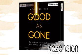 """""""Good as gone"""" von Amy Gentry ist ein Thriller, der hält, was er verspricht: spannend, beklemmend und überraschend. Die angenehmen Stimmen von Nellie und Anna Thalbach tun ihr übriges zu einem rundum gelungenem Hörbuch."""