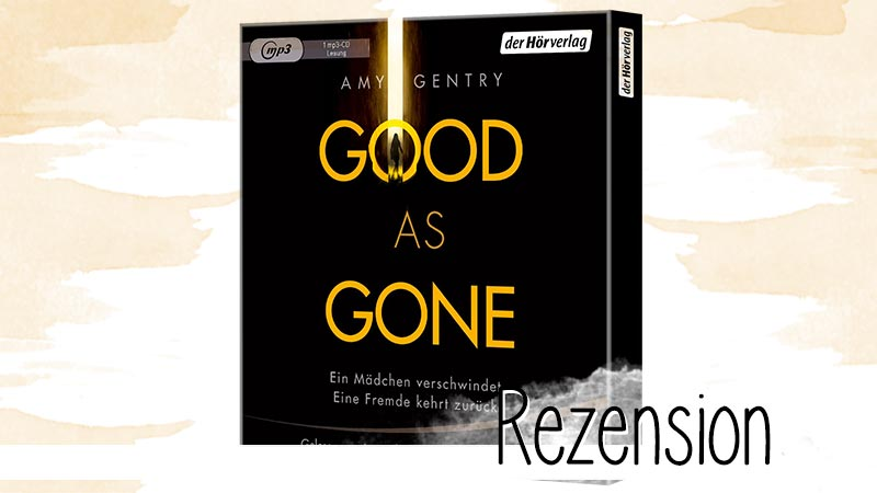 Amy Gentry Good as gone Hörbuch