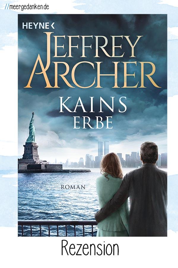 """Kains Erbe von Jeffrey Archer ist miserabel als Fortsetzung der Reihe """"Kain und Abel"""". Aber gut lesbar als einzelner Krimi."""