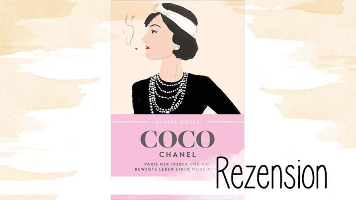 """Nadine Sieger stellt in dieser Biografie mit vielen Details das beeindruckende Leben einer faszinierende Frau dar: Gabrielle """"Coco"""" Chanel"""