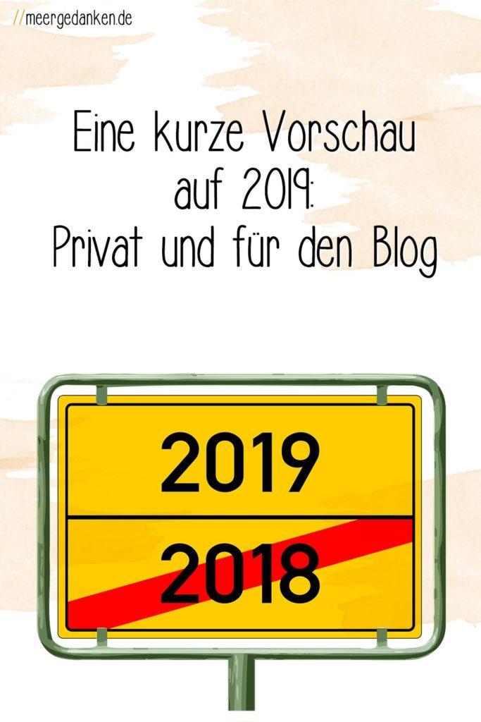 Die Jahresvorschau für 2019 ist schnell geschrieben: Es wird sich alles irgendwie um Familie drehen. Privat und auch auf dem Blog.