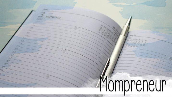 Mompreneur sein heißt: Selbstständig sein und Mama sein zur gleichen Zeit. Hier findest du Tipps, wie du es schaffst.