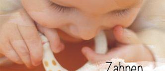 Es ist soweit, das Baby bekommt seinen ersten Zahn. Und jetzt? Wie erkennt man den Beginn des Zahnens und wie geht man damit um?