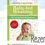 Rapley & Murkett: Baby-led Weaning. Das Grundlagenbuch.