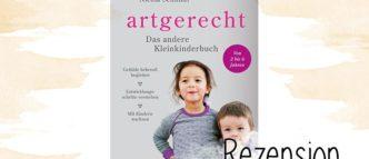 """""""Entspannt und liebevoll durch die turbulente Kleinkindzeit"""", genau das gelingt einem mit Hilfe des Elternratgebers artgerecht - Das andere Kleinkindbuch."""