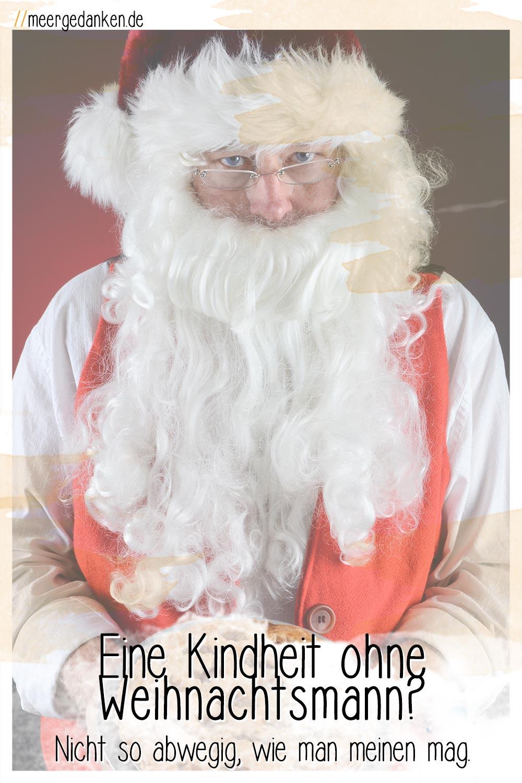Es gibt gute Gründe für eine Kindheit ohne Weihnachtsmann. Doch es ist nicht so einfach, sich von eigenen Kindheitserinnerungen zu lösen.