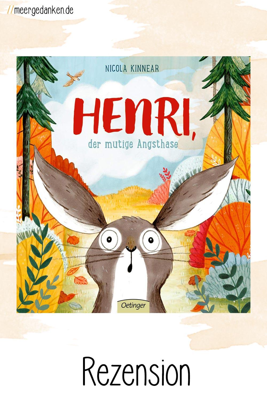 Liebevoll erzählt und illustriert Nicola Kinnear die Geschichte von Henri, dem mutigen Angsthasen. Und unterhält damit Kinder und Eltern.