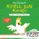 """""""Kitzel den Kakadu"""" von Nico Sternbaum ist ein lustiges Mitmachbuch für Kinder ab 2 Jahren."""