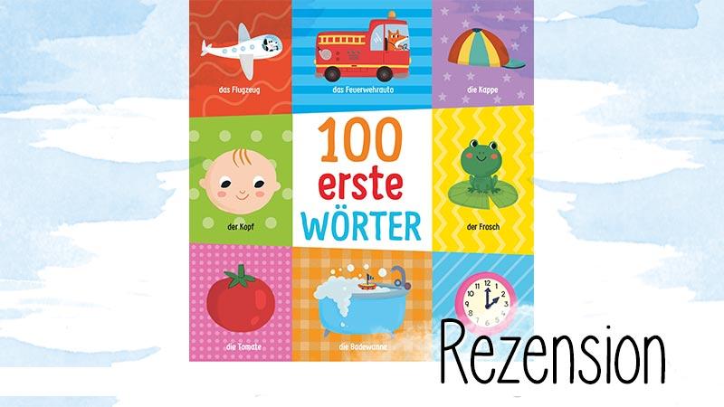 """""""100 erste Wörter"""" von Villie Karabatzie ist eine wunderbare Gelegenheit sich mit einem Kleinkind ab 2 Jahren zu unterhalten."""