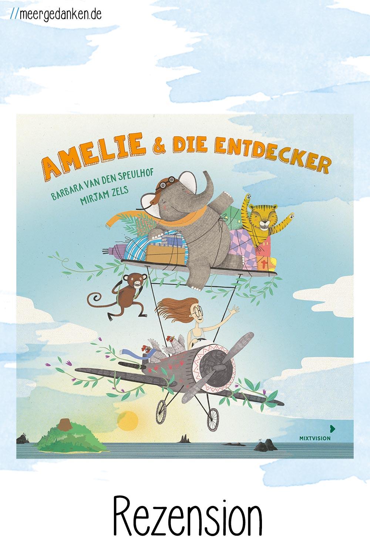 Amelie & die Entdecker ist ein liebevoll illustriertes Bilderbuch über Freundschaft und Abenteuer aus dem MIXTVISION Verlag.