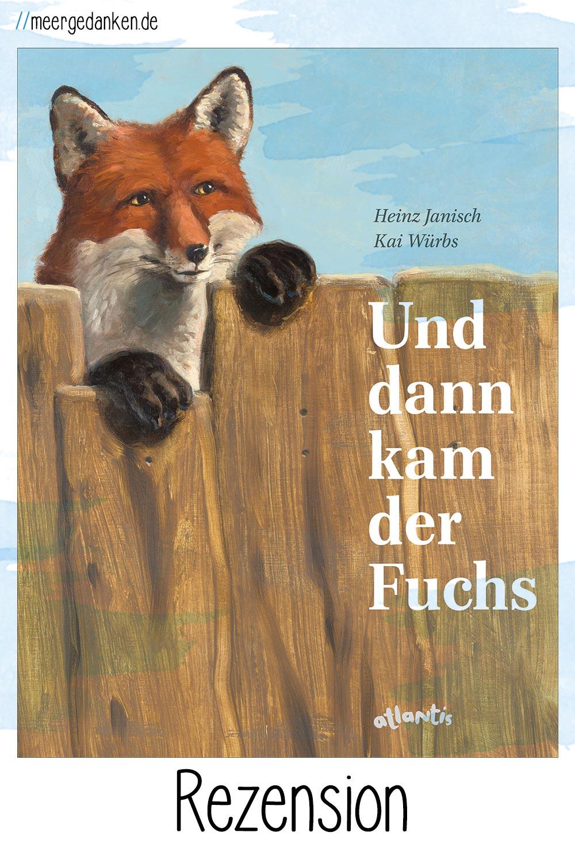 """""""Und dann kam der Fuchs"""" von Heinz Janisch und Kai Würbs ist ein bildgewaltiges Bilderbuch über Vorurteile."""